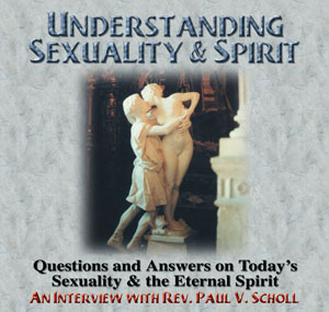 Understanding Sexuality and spirit